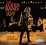 The J. Geils Band - House Party Live...
