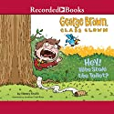 George Brown, Class Clown, Book 8: Hey! Who Stole the Toilet? (       UNABRIDGED) by Nancy Krulik Narrated by Jonathan Todd Ross