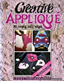 img - for Creative Applique to Make and Wear book / textbook / text book