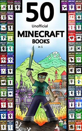Stir your child's imagination with over 600 pages of Minecraft lit!  Minecraft: 50 Unofficial Minecraft Books in 1 by Billy Mine – Free!