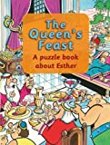 img - for The Queen's Feast: A puzzle book about Esther (Puzzle 'n' Learn) book / textbook / text book