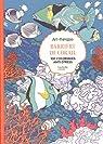 Barrière de corail: 100 coloriages anti-stress par Guérin