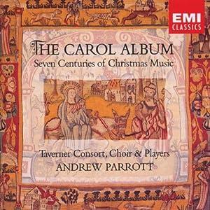 The Carol Album: Seven Centuries of Christmas Music