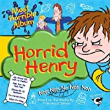 Horrid Henry's Most Horrible Albumby Various Artists