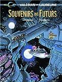 Valérian et Laureline, tome 22 : Souvenirs de futurs