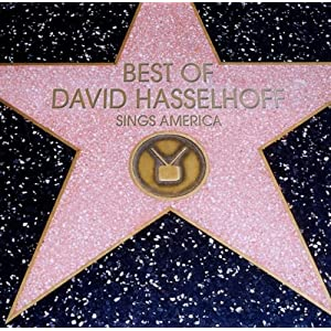 David Hasselhoff - Best of - Sings America