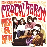 Procol Harum Then & Now: The Best Of Procol Harum