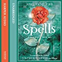 Spells: Laurel, Book 2 Audiobook by Aprilynne Pike Narrated by Mandy Siegfried