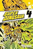 Super Dinosaur Vol. 4