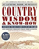 img - for Country Wisdom & Know-How: A Practical Guide to Living off the Land book / textbook / text book