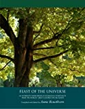img - for Feast of the Universe: An Interfaith Sourcebook of Ecological Spirituality from the World's Cultures and Religions book / textbook / text book
