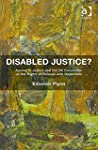 Disabled Justice?: Access to Justice...