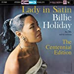 Lady in Satin: the Centennial �dition