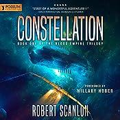 Constellation: Blood Empire, Book 1   Robert Scanlon