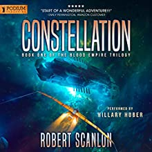 Constellation: Blood Empire, Book 1 Audiobook by Robert Scanlon Narrated by Hillary Huber