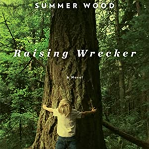 Raising Wrecker | [Summer Wood]