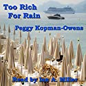 Too Rich for Rain: Seven Paris Mysteries, Volume 5 Audiobook by Peggy Kopman-Owens Narrated by Ian A. Miller