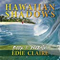 Wraith: Hawaiian Shadows (       UNABRIDGED) by Edie Claire Narrated by Tavia Gilbert