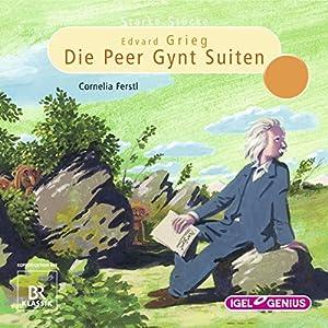 Edvard Grieg: Die Peer-Gynt-Suiten (Starke Stücke) Hörspiel