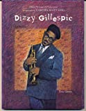 img - for Dizzy Gillespie (Paperback)(Oop) (Black Americans of Achievement) book / textbook / text book