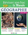 R�viser son bac avec Le Monde : G�ogr...
