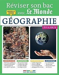 Réviser son bac avec Le Monde : Géographie, nouvelle édition