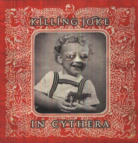 KILLING JOKE - IN CYTHERA