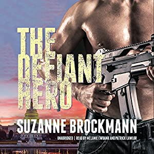 The Defiant Hero: Troubleshooters, Book 2 | [Suzanne Brockmann]