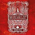 The Somnambulist Audiobook by Essie Fox Narrated by Annie Aldington