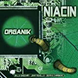 Organik by Niacin (2005-10-24)