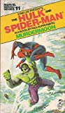 The Hulk and Spider-Man: Murdermoon (067182094X) by Paul Kupperberg