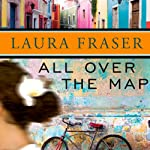 All Over the Map | Laura Fraser