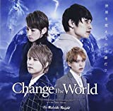 Change the world♪Kaleido Knight