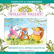 Willow Valley: Birthday Fun & Spooky Sleepover | [Tracey Corderoy]