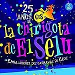 25 A�os Chirigotas Del Selu [DVD]