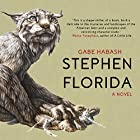 Stephen Florida Audiobook by Gabe Habash Narrated by Will Damron