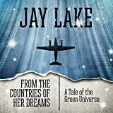 From the Countries of Her Dreams: A Tale of the Green Universe