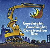 Image of Goodnight, Goodnight Construction Site