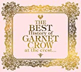 THE BEST History of GARNET CROW at the crest...(��������)