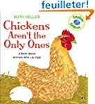 Chickens Aren't the Only Ones: A Book...