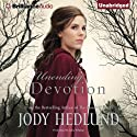 Unending Devotion (       UNABRIDGED) by Jody Hedlund Narrated by Julia Whelan