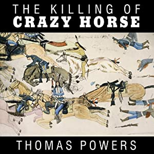 The Killing of Crazy Horse Audiobook