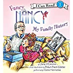 Fancy Nancy: My Family History | Jane O'Connor,Robin Preiss Glasser