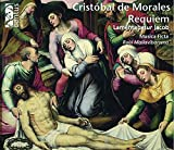 Morales: Requiem / Lamentabatur Jacob