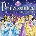 Disney Prinzessinnen- Die sch�nsten Lieder