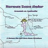 Herman Down Under: Armando en Australia (A Herman, the Left-Turn Worm Adventure) (Volume 3)