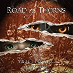 Road of Thorns | Michel Lee King