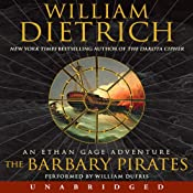 The Barbary Pirates: An Ethan Gage Adventure | [William Dietrich]