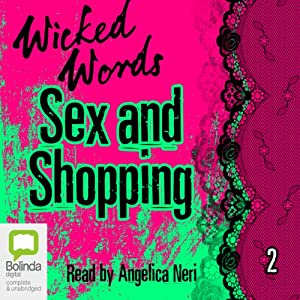 Wicked Words: Sex and Shopping: Book 2 | [Kerri Sharp]