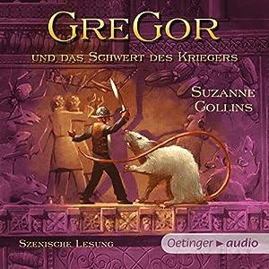 Gregor und das Schwert des Kriegers (Underland Chronicles 5) Hörbuch